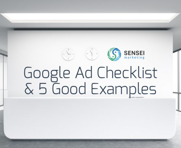 Google Ad Checklist & 5 Good Examples