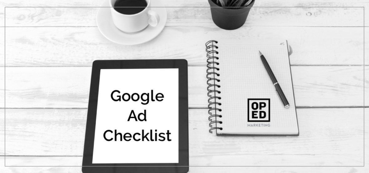 Google Ad Writing Checklist and 5 Examples
