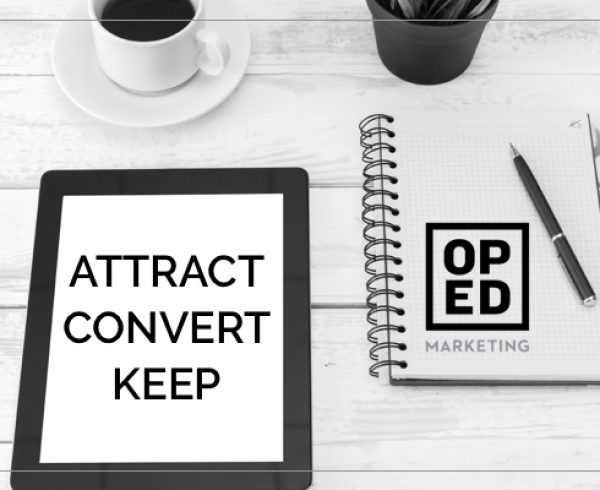 attract convert keep digital strategy simplified