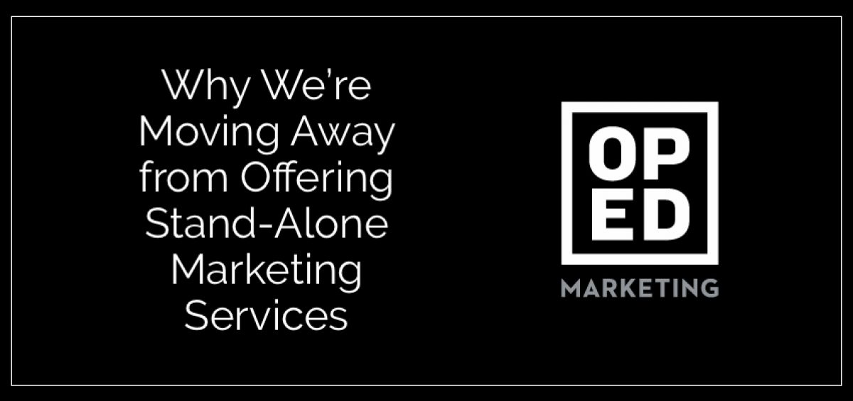 No more stand alone digital marketing services