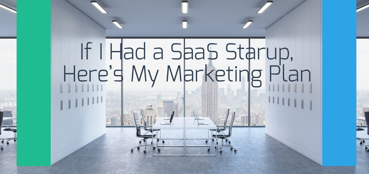 If i had a saas startup heres my marketing plan sensei marketing accmission Images