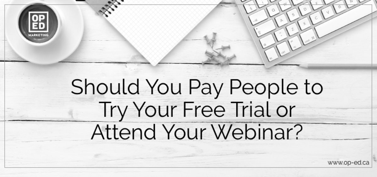 should you pay people to try your free trial?