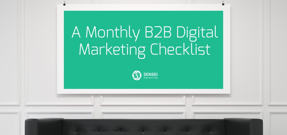 monthly b2b digital marketing checklist