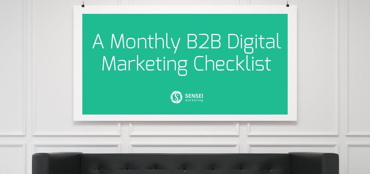 monthly b2b digital marketing checklist