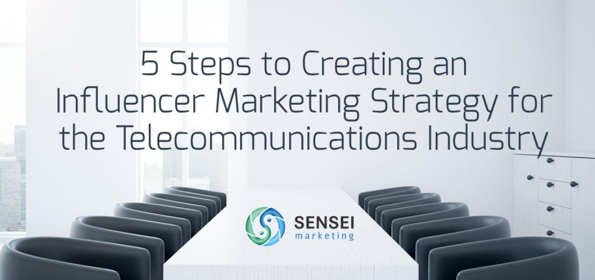 telecom influencer marketing strategy