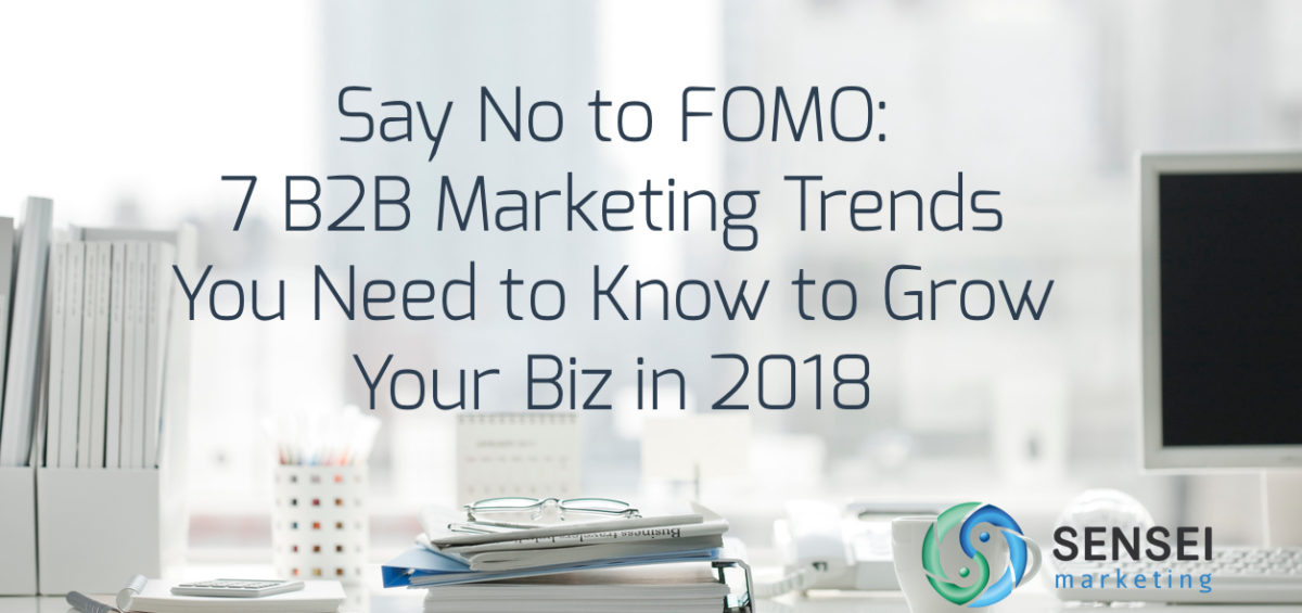 b2b digital marketing trends 2018