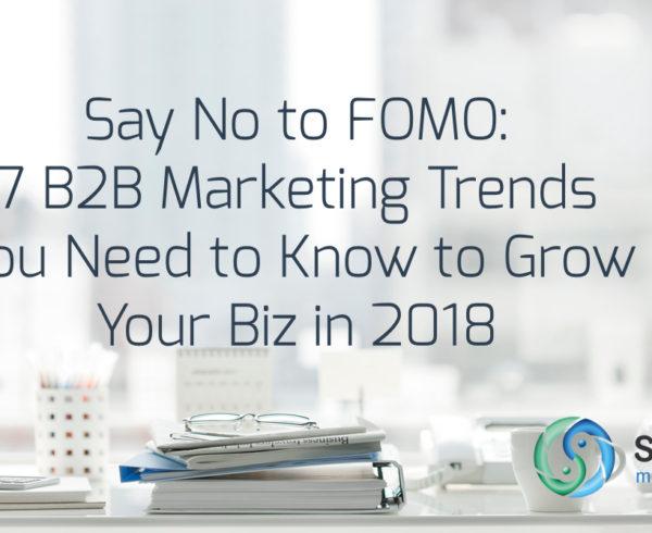 b2b digital marketing trends 2018
