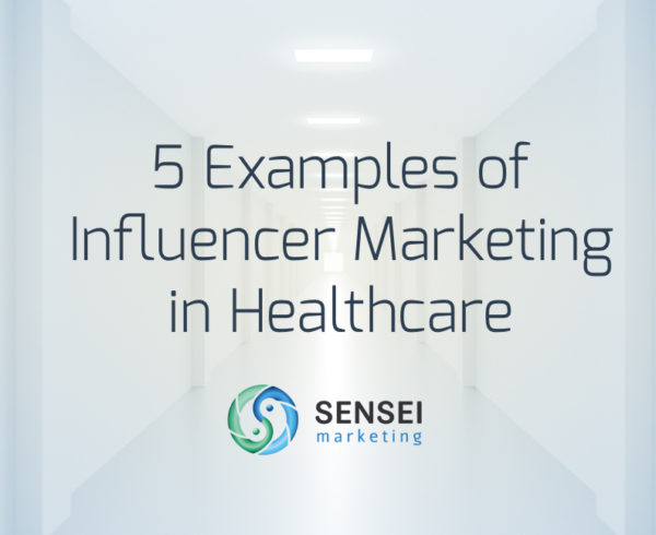 influencer marketing examples healthcare