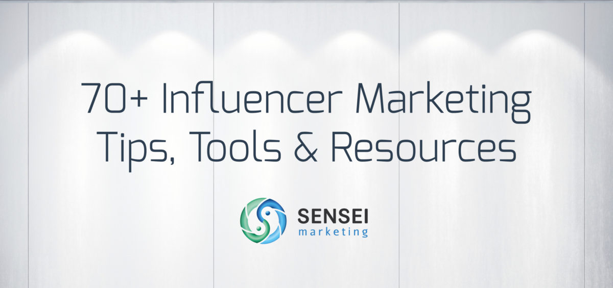 70 influence marketing tools, tips, resources