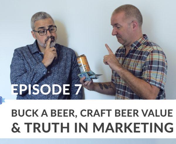 Ep7: Buck a Beer
