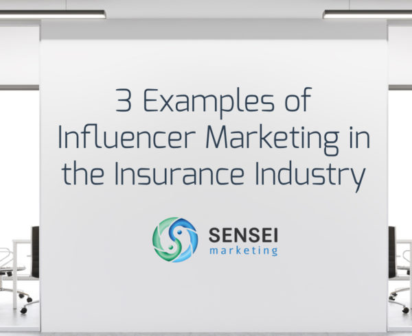 influence marketing insurance industry