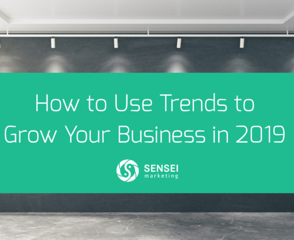 2019 trends to grow your biz