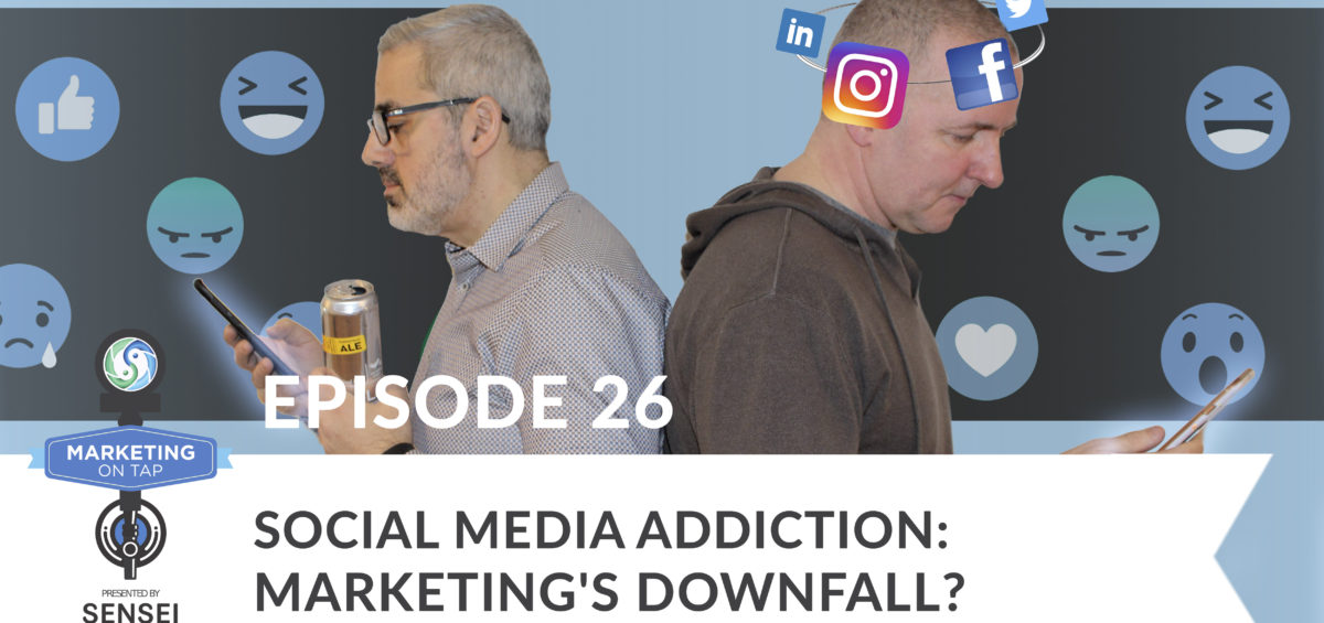 Social Media Addiction - Marketing's Downfall?