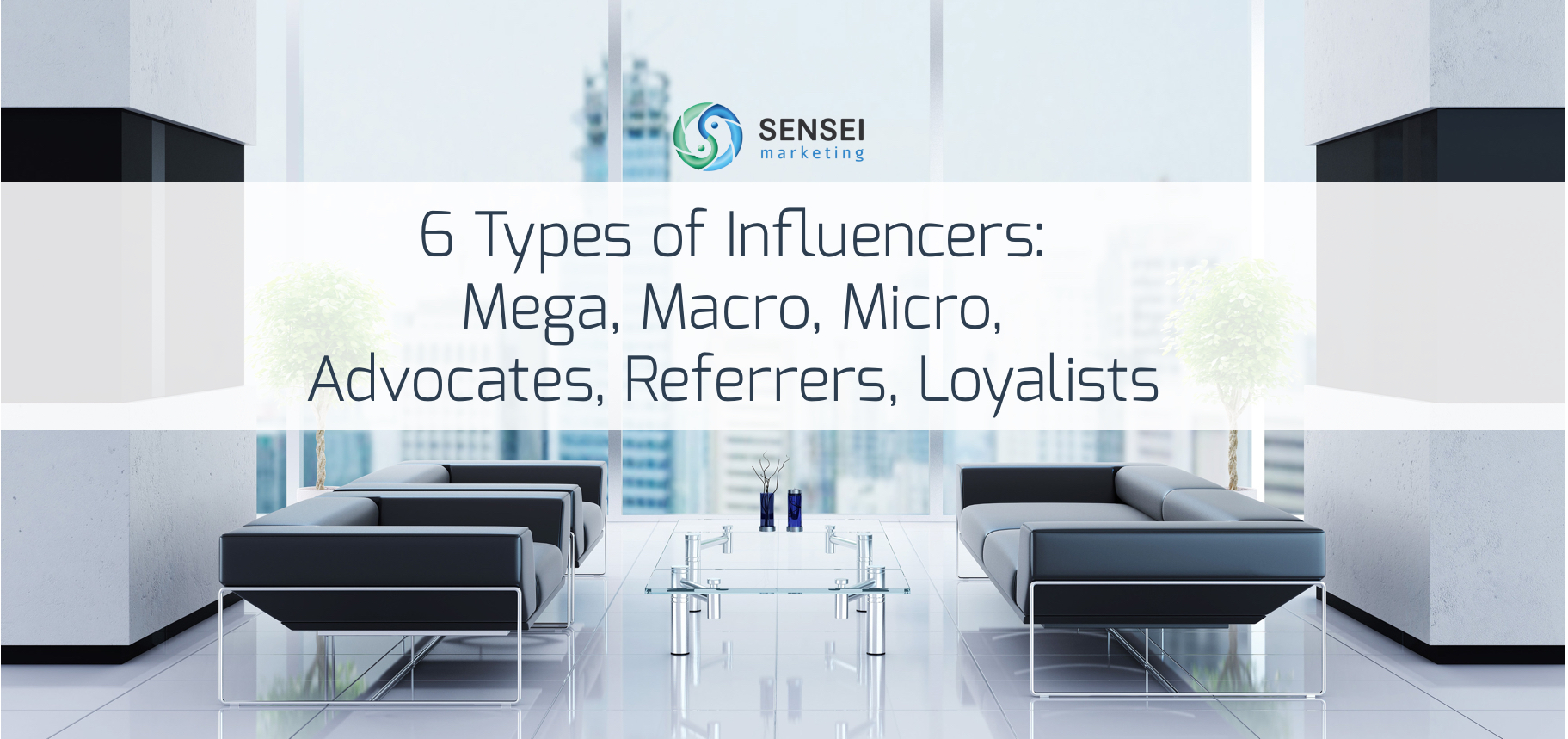 types-of-influencers | Sensei Marketing