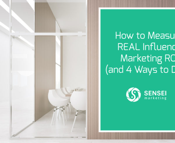 how to measure influence marketing roi