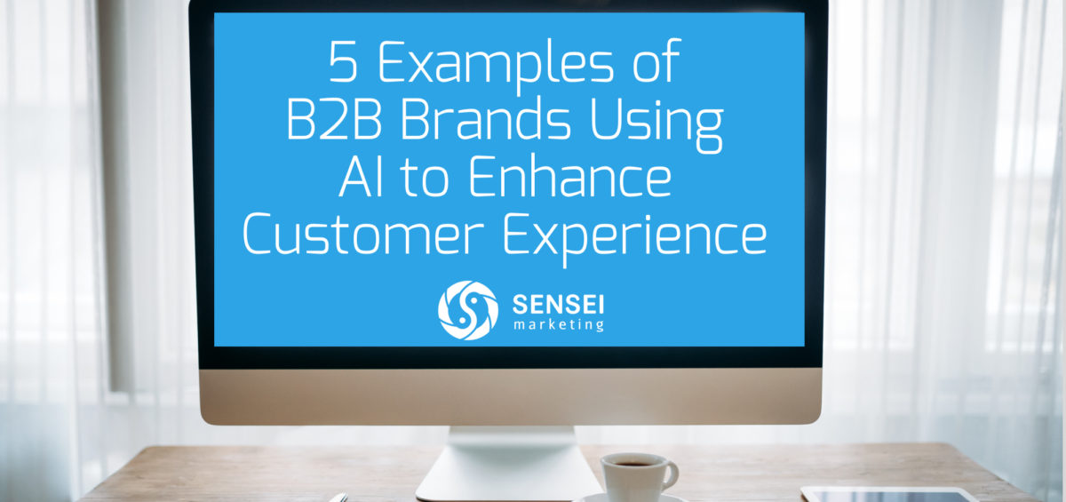 examples b2b brands using ai enhance cx