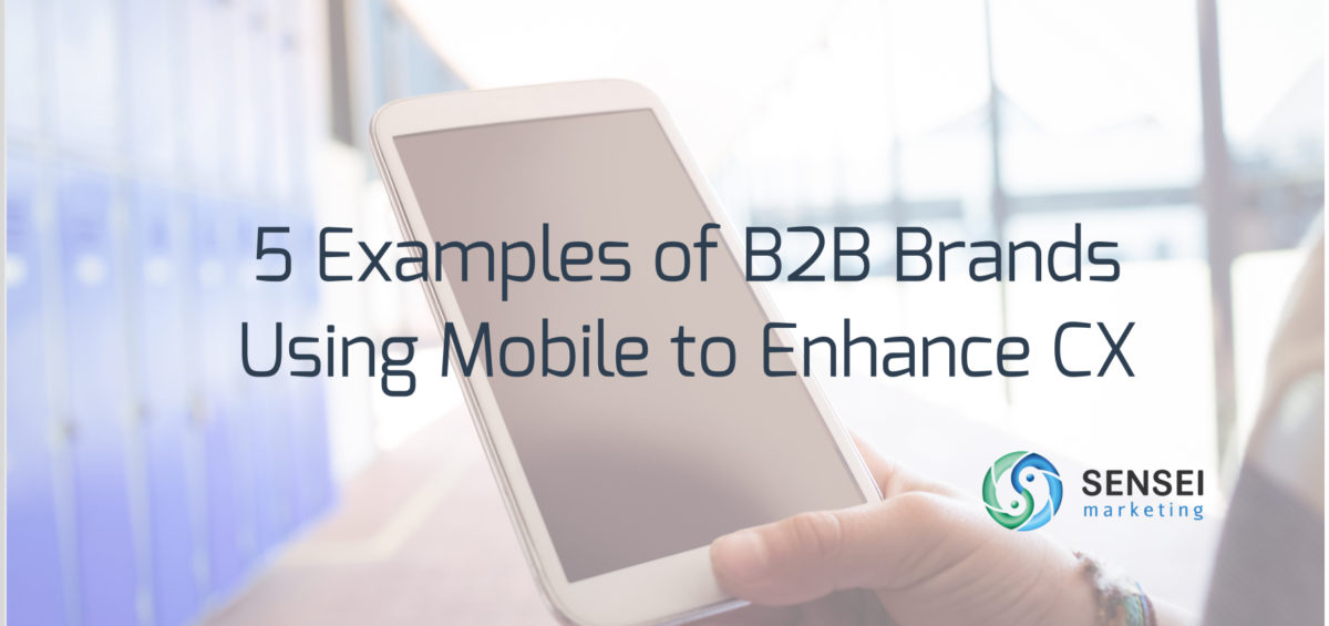 b2b mobile experience examples